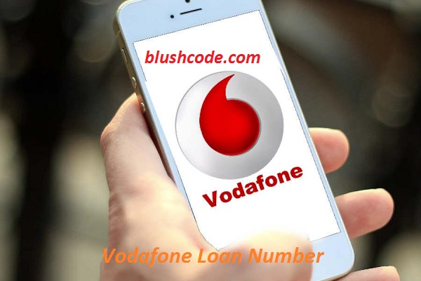 Vodafone loan Number